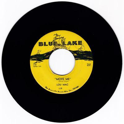 Lou Mac - Move Me / Take Your Troubles To A Friend - Blue Lake 119