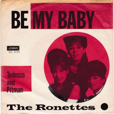 Ronettes - Be My Baby / Tedesco and Pitman - London HL 9793 with export PS