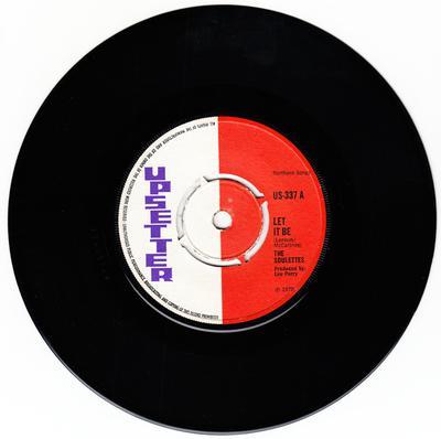 Soulettes c/w Upsetters - Let It Be / Big Dog Bloxie - Upsetter US 337