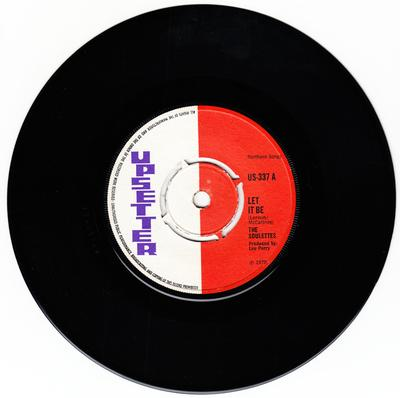 Soulettes c/w Upsetters - Let It Be / Big Dog Bloxie - Upsetter US 337