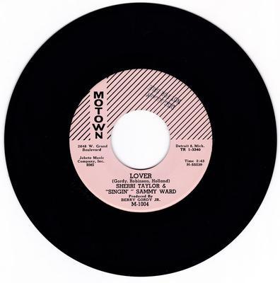 Sherri Taylor & Singin' Sammy Ward - Lover / That's Why I Lover You So Much - Motown M 1004