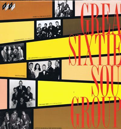 Great Sixties Soul Groups/ Super Rare # In The Series