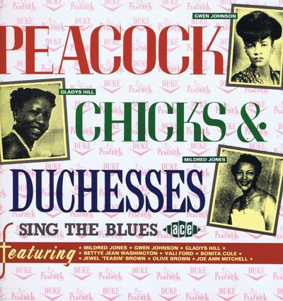 Peacock Chicks And Duchesses/ 50s R&b Divas