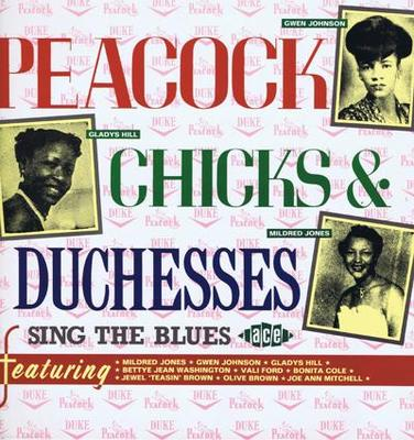 Image for Peacock Chicks And Duchesses/ 50s R&b Divas