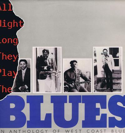 All Night Long They Played The Blues/ 60s Galaxy & Fantasy Recording