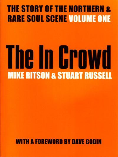 The In Crowd/ Northern Soul Expose Book