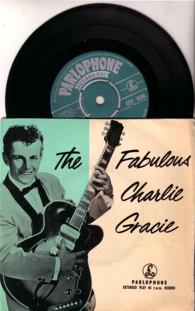 The Fabulous Charlie Gracie/ 1957 Uk 4 Track Ep With Cover