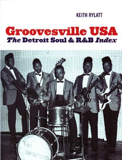 Groovesville Usa Book/ The Detroit Soul & R&b Index