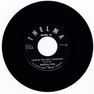 Martha Star - Love Is The Only Solution / I'm Lonely - Thelma 112