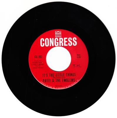 Patti and the Emblems - It's The Little Things / Easy Come, Easy Go - Congress CG 263