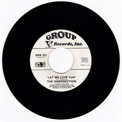 Innersection - Let Me Love Yuh / I'm In Debt To You - Group 5 GFR 101 DJ