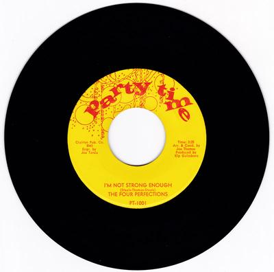 Four Perfections - I'm Not Strong Enough / I'll Hold On - Party Time PT 1001