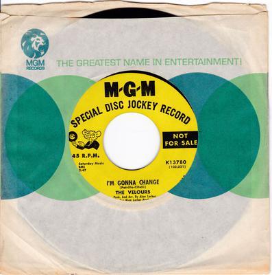 Velours - I'm Gonna Change / Don't Pity Me - MGM K13780