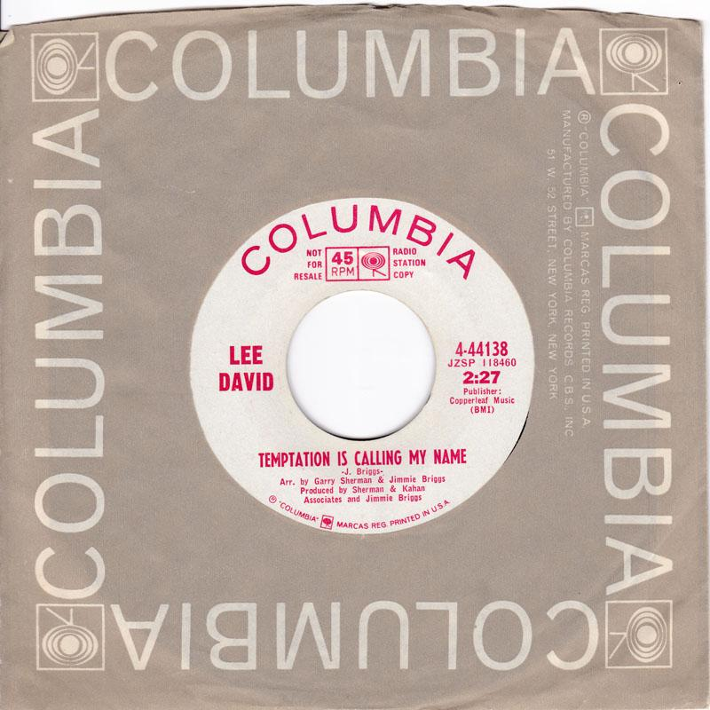 Lee David - Temptation Is Calling My Name / (I Feel A ) Cold Wave Coming On - Columbia 44138 DJ