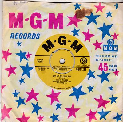 Wilson Pickett - Let Me Be Your Boy / My Heart Belongs To You - MGM 1286