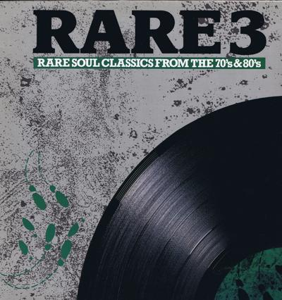 Rare 3  Rare Soul Classics 70s & 80s/ Inc: Vibrations - Shake It Up