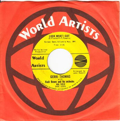 Gerri Thomas - Look What I've Got / It Could Have Been Me - World Artists WA 1059