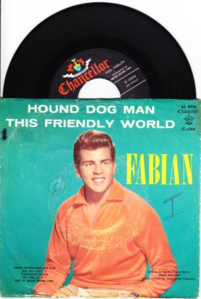 Hound Dog Man/ This Friendly World