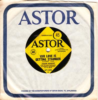 Jason Knight - Our Love Is Getting Stronger / Standing In My Shoes - Astor AP 1426