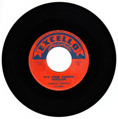 Charles Sheffield - It's Your Voodoo Working / Rock N Roll Train - Excello 2200