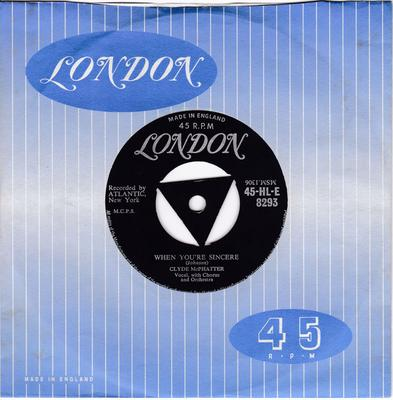 Clyde McPhatter - Treasure Of Love / When You're Sincere - London HLE 8293