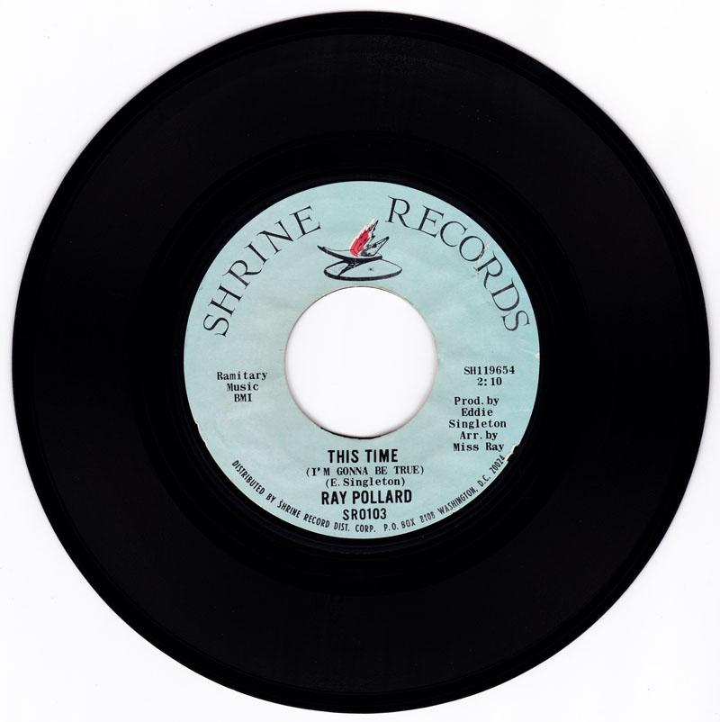 Ray Pollard - This Time ( I'm Gonna Be True ) / No More Like Me - Shrine SR0103