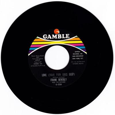 Frank Beverly and the Butlers - If That's What You Wanted / Love (Your Pain Goes Deep) - Gamble G 220