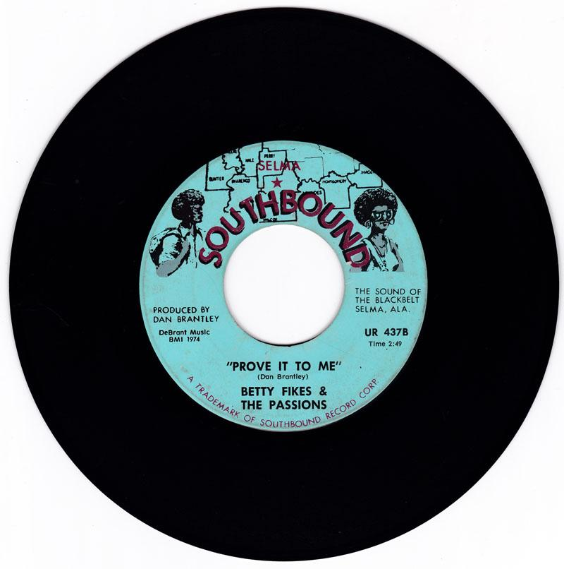 Betty Fikes - Prove It To Me / I Can't Lie To My Heart - Southbound UR 437