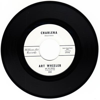 Art Wheeler and the Revels - Charlena / The Rub - Million-Air 7777