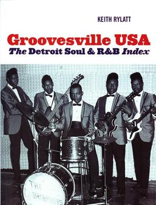 Groovesville Usa Book - Detroit Soul/ The Detroit Soul & R&b Index