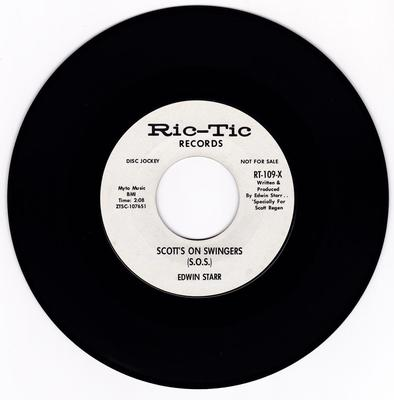 Edwin Starr - Scotts On Swingers / same: 2:08 mono version - Ric-Tic RT-109-X DJ