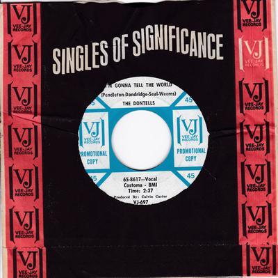 Dontells - Ain't Cha My Baby / I'm Gonna Tell The World - Vee Jay Promo