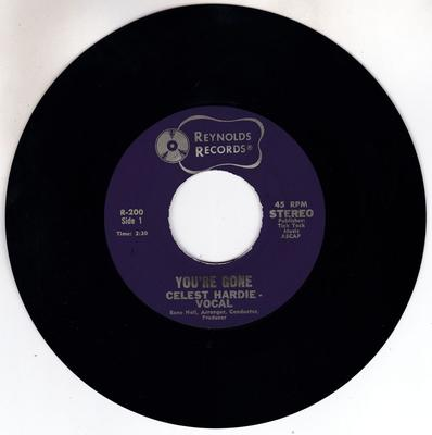 Celest Hardie - You're Gone / That's Why I Cry - Reynolds R 200