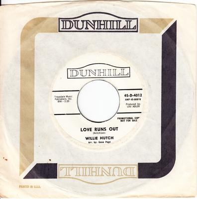 Willie Hutch - Love Runs Out / The Duck - Dunhill D 4012 DJ
