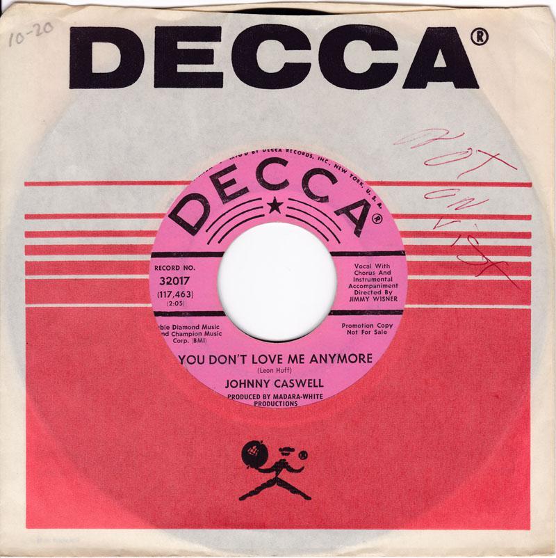 Johnny Caswell - You Don't Love Me Anymore / I.O.U. - Decca 32017 DJ
