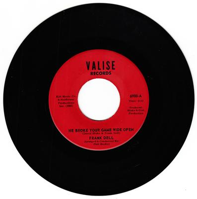Frank Dell - He Broke Your Game Wide Open / I'll Go On Loving You - Valise 6900