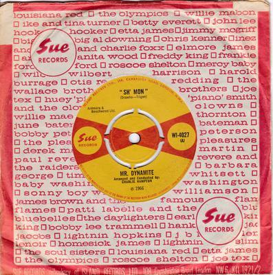 Mr. Dynamite - Sh' Mon / Sh' Mon part 2 - Sue WI-4027