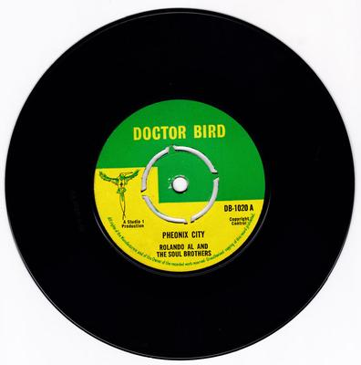 Roland Al and the Soul Brothers / Deacons - Pheonix City / Men Alone - Doctor Bird DB 1020