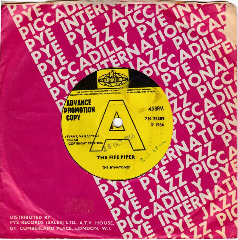 Dynatones - The Fife Piper / And I Always Will - Pye International 7N 25389 DJ