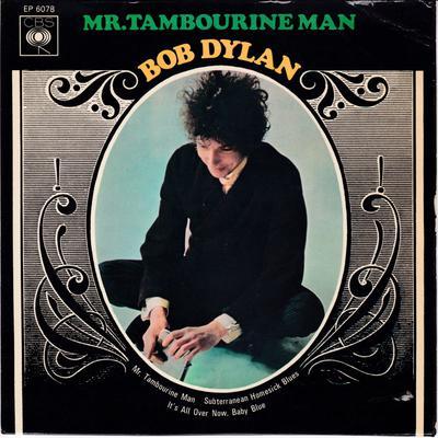 Bob Dylan - Mr. Tamborine Man - CBS EP 6078