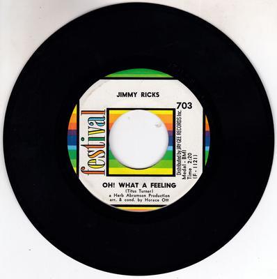 Jimmy Ricks - Oh! What A Feeling / Ol' Man River - Festival 703