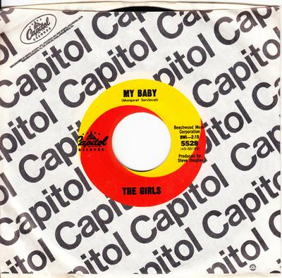 The Girls - My Baby / My Love - Capitol 5528