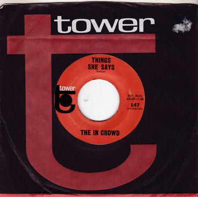 In Crowd - Things She Says / That's How Strong My Love Is - Tower 147