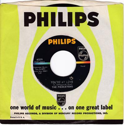 Princetons - You're My Love / Gone - Philips 40379