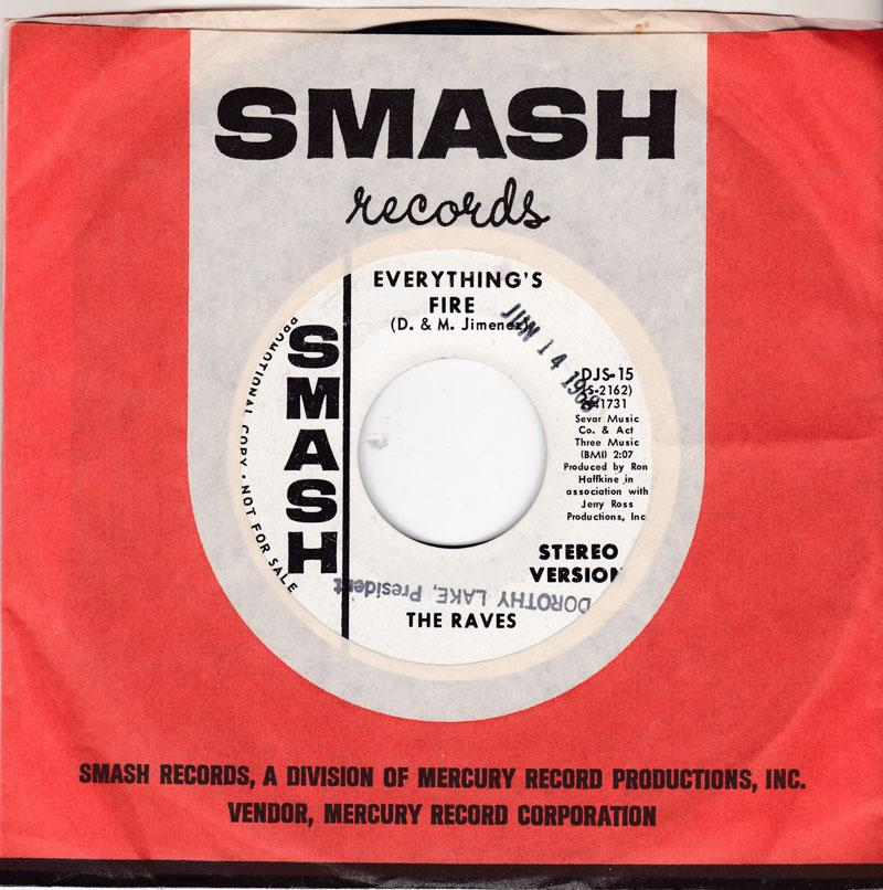 The Raves - Everthing's Fire / same: 2:07 mono version - Smash DJS 15