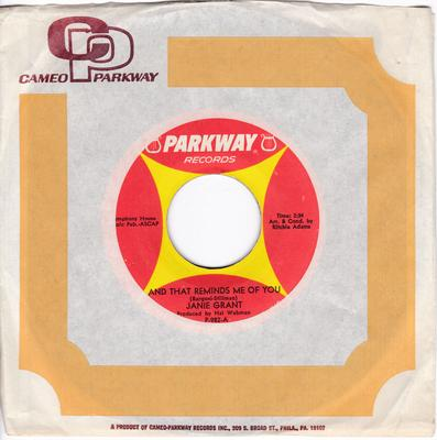 Janie Grant - My Heart, Your Heart / And That Reminds Me Of Me - Parkway P-982