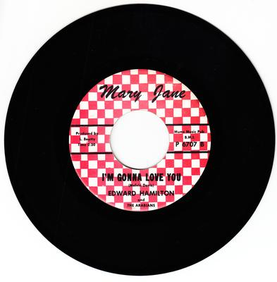 Edward Hamilton - I'm Gonna Love You / Just Let Me Know  - Mary Jane 1005
