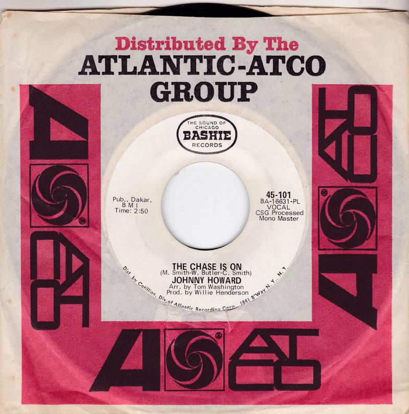 Johnny Howard - The Chase Is On / I Miss My Lady - Bashie 45-101 DJ