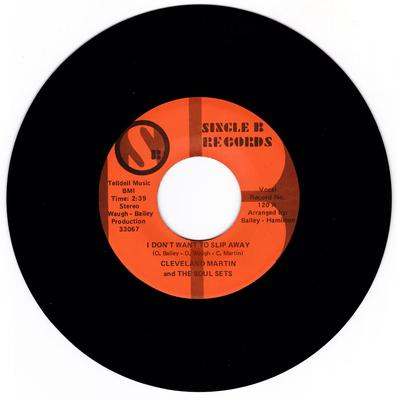 Cleveland Martin and the Soul Sets - I Don't Want To Slip Away / Soul Train That's It - Single B 120