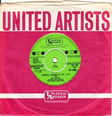 Carl Douglas - Serving A Sentence Of Life / Nobody Cries - United Artists UP 1206 DJ